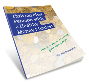 Thriving after pension with a healthy money mindset