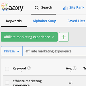 affiliate marketing experience: Jaaxy