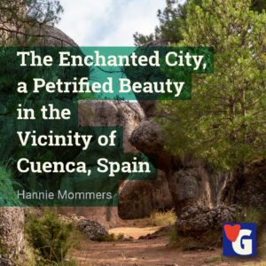The Enchanted City, a Petrified Beauty in the Vicinity of Cuenca, Spain