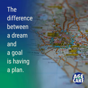 The difference between a dream and a goal is having a plan