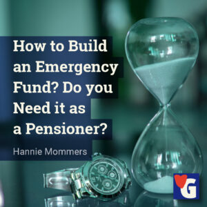 How to Build an Emergency Fund? Do you Need it as a Pensioner?