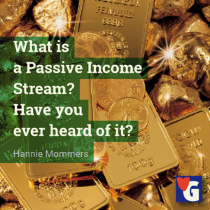 What is a Passive Income Stream? Have you ever heard of it?
