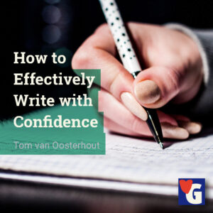 How to Effectively Write with Confidence