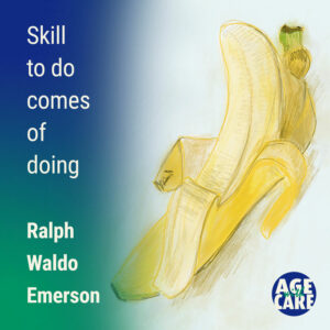 Skill to do comes of doing